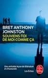 Bret Anthony Johnston - Souviens-toi de moi comme ça.