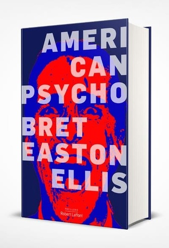 Bret Easton Ellis - American Psycho.