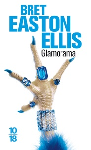 Bret Easton Ellis - Glamorama.