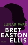 Bret Easton Ellis - Lunar Park.