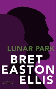 Bret Easton Ellis - Lunar Park.