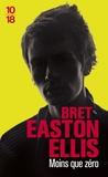 Bret Easton Ellis - Moins que zéro.