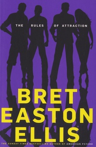 Bret Easton Ellis - The Rules of Attraction.