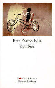 Bret Easton Ellis - Zombies.