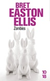 Bret Easton Ellis - Zombies.