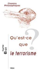 Bret - Qu'est-ce que le terrorisme ?.