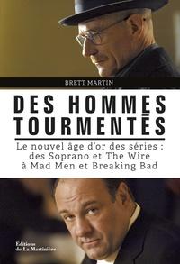 Deedr.fr Des hommes tourmentés - Le nouvel Age d'Or des séries : des Soprano et The Wire à Mad Men et Breaking Bad Image