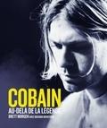 Brett Morgen - Cobain, au-delà de la légende.