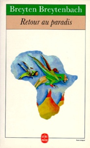 Breyten Breytenbach - Retour au paradis - Journal africain.