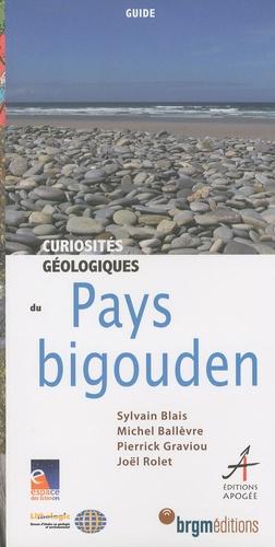 Sylvain Blais et Michel Ballèvre - Curiosités géologiques du Pays bigouden.