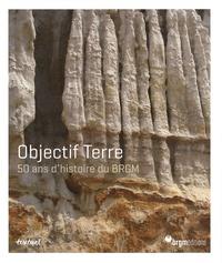 Galabria.be Objectif Terre - 50 ans d'histoire du BRGM Image