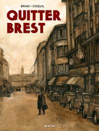 Briac et Yvon Coquil - Quitter Brest.