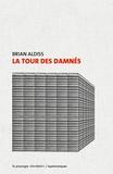 Brian Aldiss - La tour des damnés.
