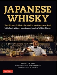 Japanese Whisky - The Ultimate Guide to the Worlds Most Desirable Spirit.pdf
