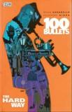 Brian Azzarello et Eduardo Risso - 100 Bullets  : Périple pour l'échafaud.