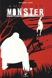 Brian Azzarello et Juan Doe - American Monster Tome 1 : Sweetland.
