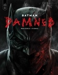 Brian Azzarello et Lee Bermejo - Batman  : Damned.
