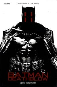 Brian Azzarello et Lee Bermejo - Batman Deathblow Tome 1 : Après l'incendie.
