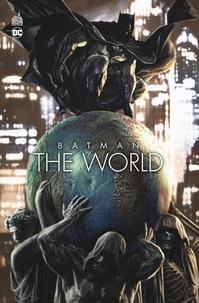 Brian Azzarello et Mathieu Gabella - Batman The World.