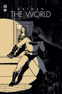 Brian Azzarello et Mathieu Gabella - Batman - The World. Couverture alternative.