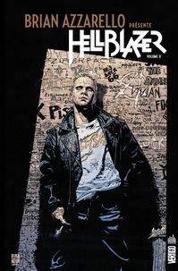 Brian Azzarello - Brian Azzarello présente Hellblazer Tome 2 : .