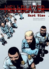 Brian Azzarello et Richard Corben - Hellblazer - John Constantine Tome 1 : Hard Time.