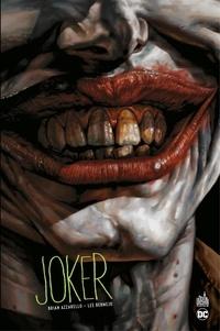 Brian Azzarello et Lee Bermejo - Joker - Intégrale.