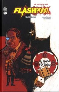 Brian Azzarello et Eduardo Risso - Le Monde de Flashpoint Tome 1 : Batman.
