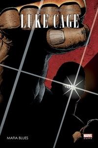 Brian Azzarello et Richard Corben - Luke Cage - Mafia Blues.