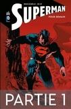 Brian Azzarello et Jim Lee - Superman - Pour demain - Partie 1.