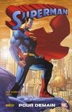 Brian Azzarello et Jim Lee - Superman  : Pour demain.