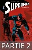 Brian Azzarello et Jim Lee - Supprimer Superman - Pour demain - Partie 2.