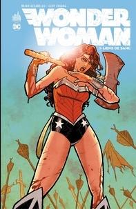 Brian Azzarello et Cliff Chiang - Wonder Woman - Liens de sang.