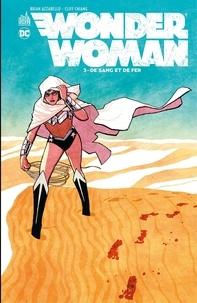 Brian Azzarello et Clif Chiang - Wonder Woman - Tome 3 - De sang et de fer.