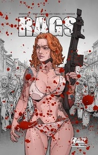 Brian Ball et Trent Luther - Rags - Tome 1.