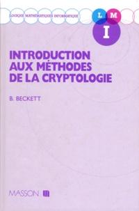 Brian Beckett - Introduction aux méthodes de la cryptologie.