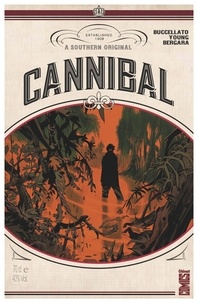 Brian Buccellato et Jennifer Young - Cannibal - Tome 1.