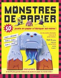 Brian Castleforte - Monstres de papier - 50 jouets en papier à fabriquer soi-même.