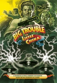 Brian Churilla et Eric Powell - Big Trouble in Little China.