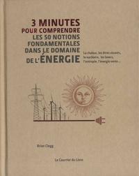 Téléchargez des ebooks gratuits en ligne pdf 3 minutes pour comprendre les 50 notions fondamentales dans le domaine de l'énergie