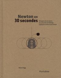 Newton en 30 secondes - 50 aspects de son oeuvre, de sa vie et de son héritage, expliqués en moins dune minute.pdf