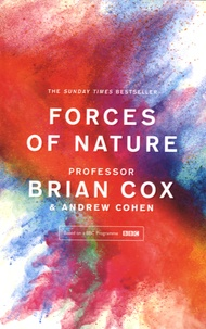 Brian Cox - Forces of Nature.