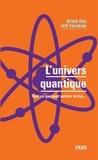 Brian Cox et Jeff Forshaw - L'univers quantique - Tout ce qui peut arriver arrive....