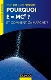 Brian Cox et Jeff Forshaw - Pourquoi E=mc2 ? - et comment ça marche?.