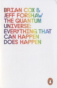 Brian Cox - The Quantum Universe - Everything That Can Happen Does Happen.