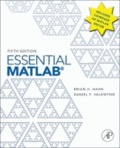 Brian D. Hahn et Dan Valentine - Essential Matlab for Engineers and Scientists.