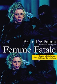 Femme fatale. Scénario bilingue - Brian De Palma   Showmesound.org