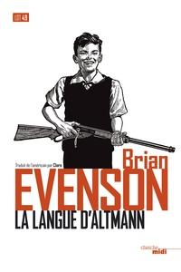 Brian Evenson - La langue d'Altmann.