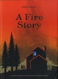 Brian Fies - A Fire Story.