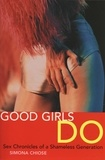 Brian Francis - Good Girls Do - Sex Chronicles of a Shameless Generation.